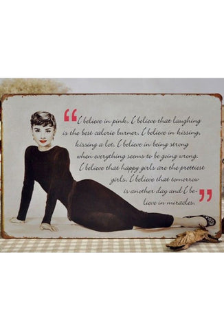 Retro Metal Sign - Audrey Hepburn Quote