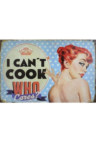 Retro Metal Sign - I Can't Cook
