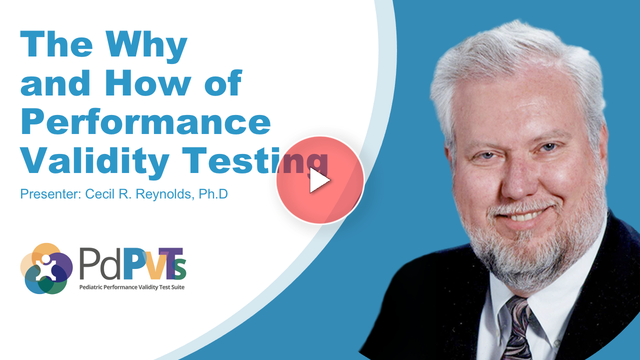 The Why and How of Performance Validity Testing PDPVTS Cecil Reynolds