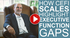 Dr. Jack Naglieri Discusses... How CEFI Scales Highlight Executive Function Gaps