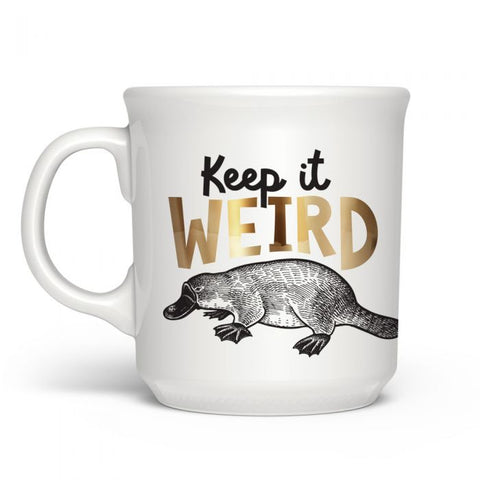 Keep It Weird Mug by Fred