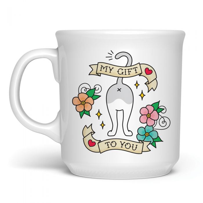 My Gift To You Mug by Fred