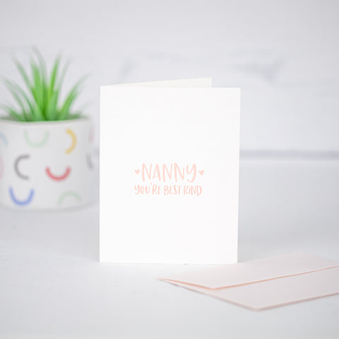 Nanny Yer Best Kind Card by Driven To Ink