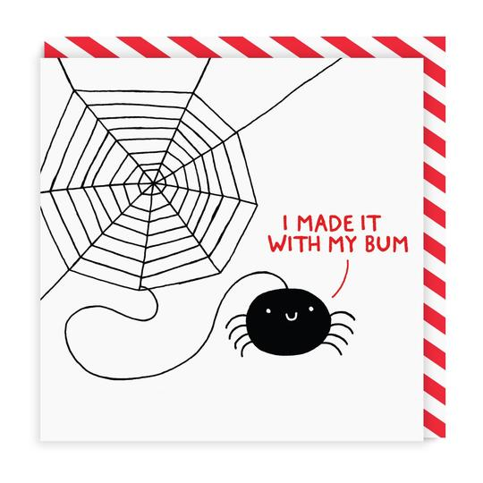 I Made It With My Bum Greeting Card by Ohh Deer