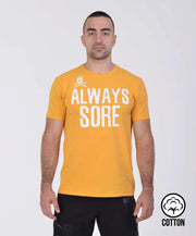 ALWAYS SORE T-SHIRT