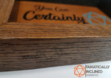 Load image into Gallery viewer, You Can Certainly Try! Handmade Oak Wood and Leather Dice Tray