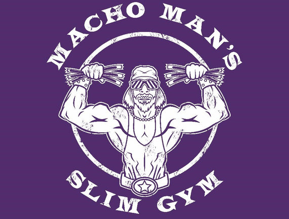 Macho Man's Slim Gym