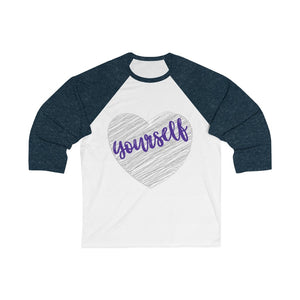 Love Yourself Unisex 3/4 Sleeve Baseball Tee