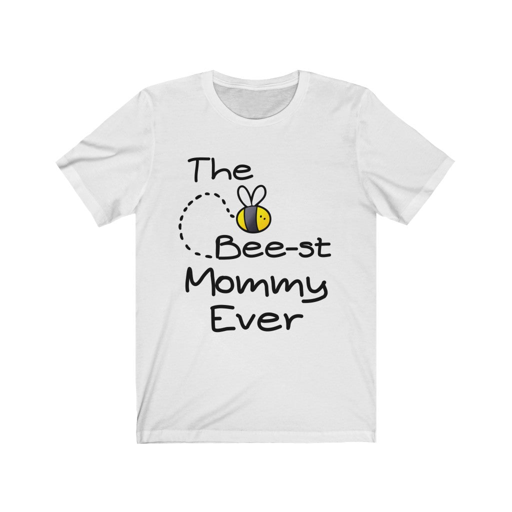 Bee-st Mommy Ever Short Sleeve Tee