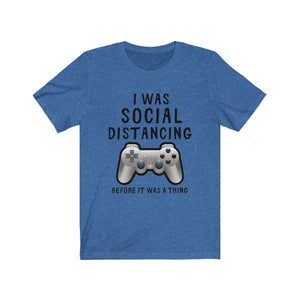 Social Distancing Before It Was A Thing Short Sleeve Tee
