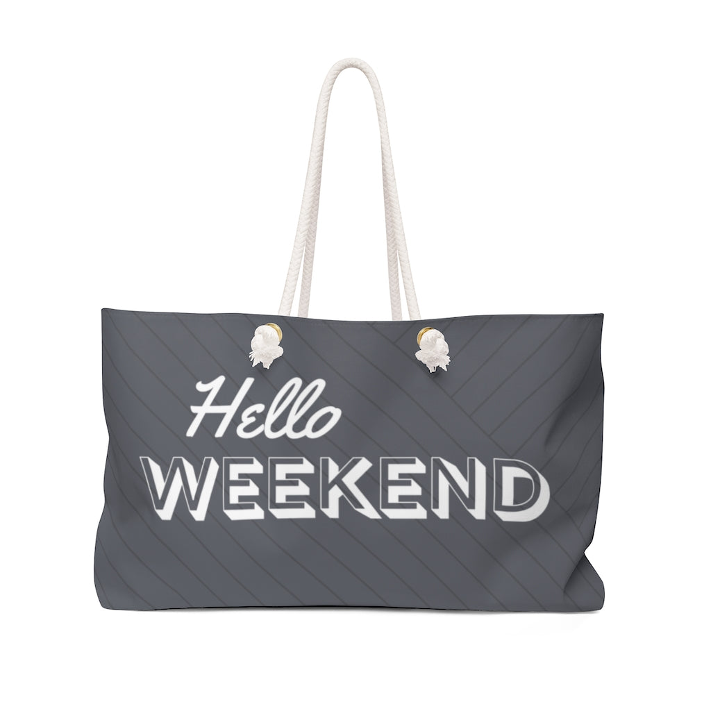 Hello Weekend Weekender Bag