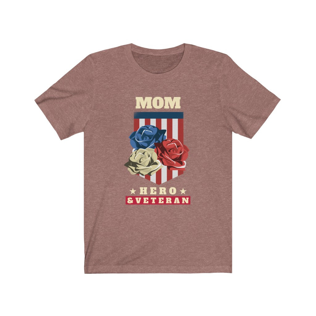 Veteran's Day Mom Hero & Veteran Short Sleeve Tee