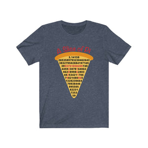 A Slice of Pi Short Sleeve Tee