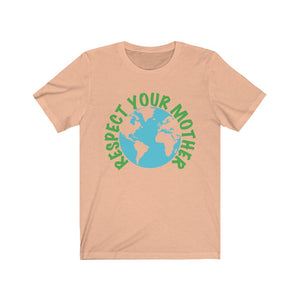 Respect Your Mother Short Sleeve Tee