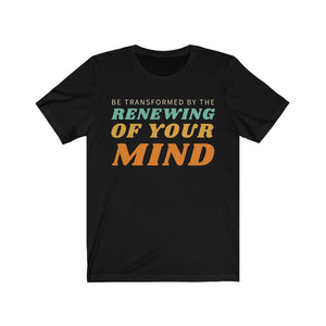 Renew Your Mind Short Sleeve Tee