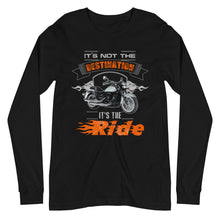Load image into Gallery viewer, It's Not The Destination It's The Ride Long Sleeve Tee