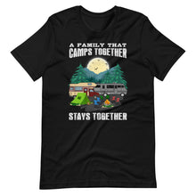 Load image into Gallery viewer, A Family That Camps Together Short-Sleeve Unisex T-Shirt