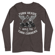 Load image into Gallery viewer, Turn Heads While You Turn Corners Long Sleeve Tee