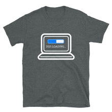 Load image into Gallery viewer, 2021 Loading T-Shirt