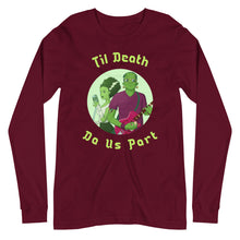 Load image into Gallery viewer, Til Death Do Us Part Long Sleeve Tee