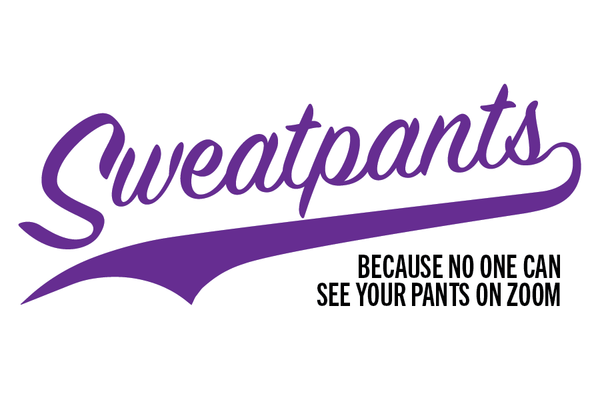 """Sweatpants"" Sticker"