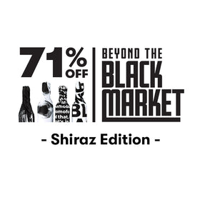 Beyond the Black Market – Shiraz Edition