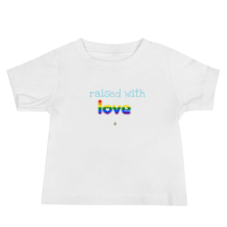 Raised with Love! Baby Jersey Short Sleeve Tee