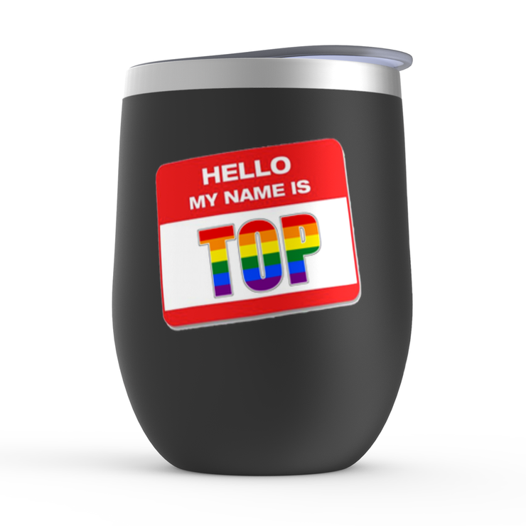 My Name is... Top Stemless Wine Tumblers