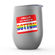 My Name is... Bottom Stemless Wine Tumblers