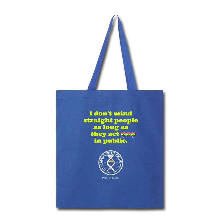 I Don't Mind Straight People Shopping Tote - royal blue