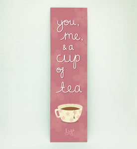 You, Me & a Cup of Tea Bookmark