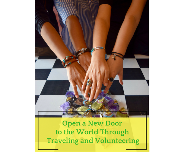 Open a New Door to the World through Traveling and Volunteering