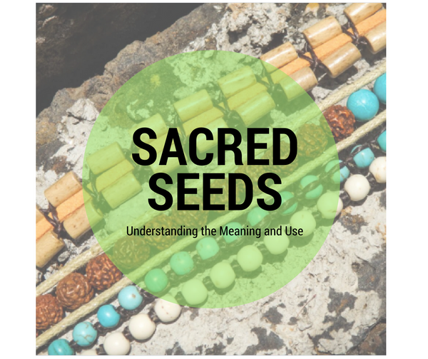 Sacred Seeds: Understanding the Meaning and Use