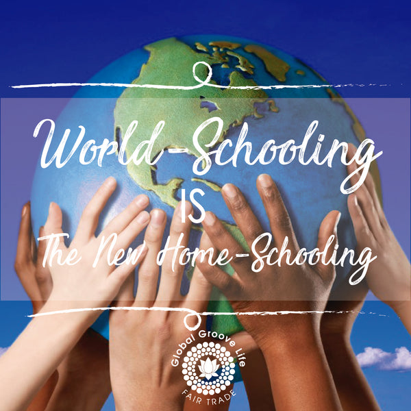 World-Schooling Is The New Home-Schooling