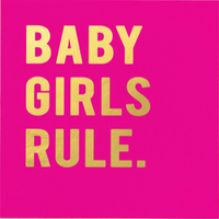 Card - baby girls rule