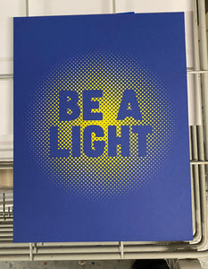 'Be a Light' Print