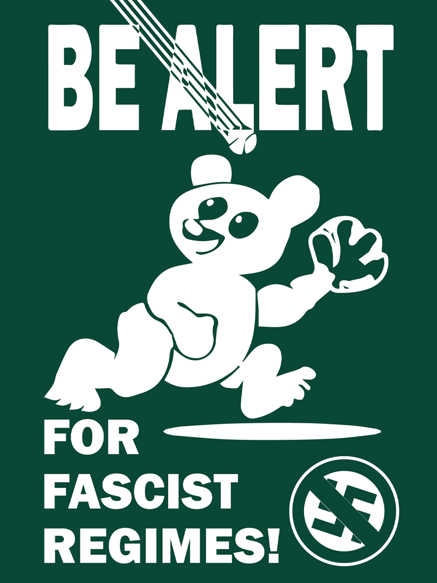 "A parody image of the Cubs ""Be Alert for Foul Balls"" poster with the text ""Be Alert for Fascist Regimes"" and an anti-swastika symbol."