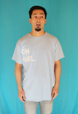 Oh Girl Is The New Oh Boy T-shirt