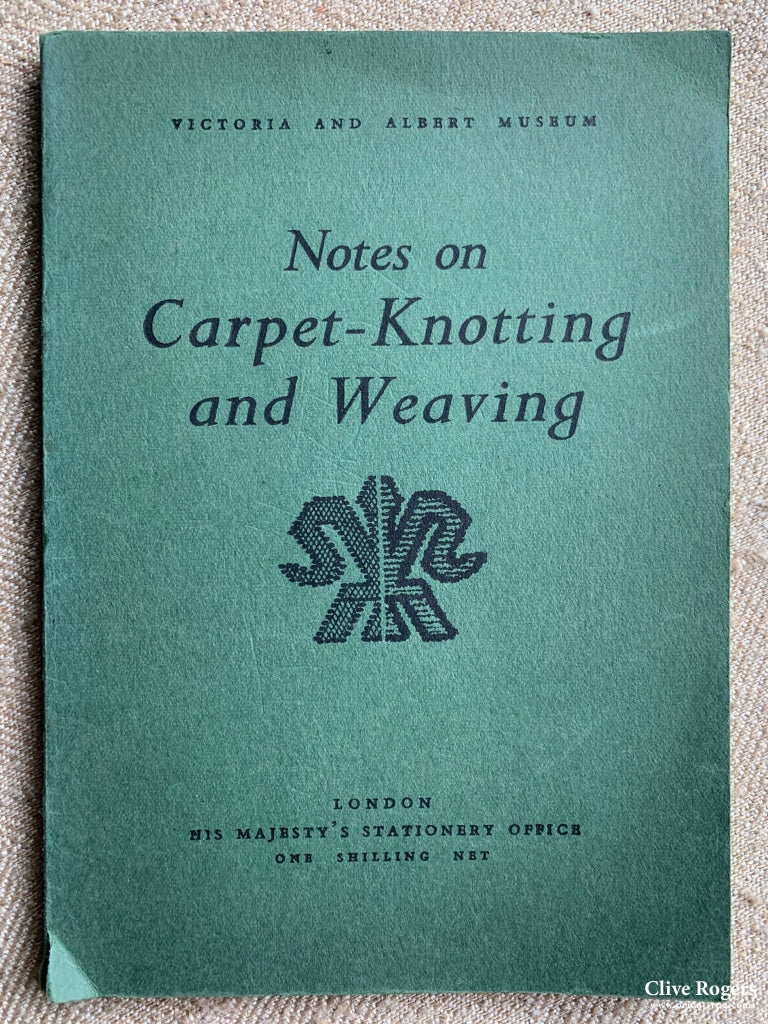 Notes On Carpet-Knotting And Weaving C. E. Tattersall V&a Museum London Book