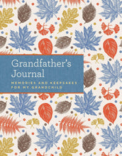 Load image into Gallery viewer, Grandfather's Journal: Memories and Keepsakes for My Grandchild