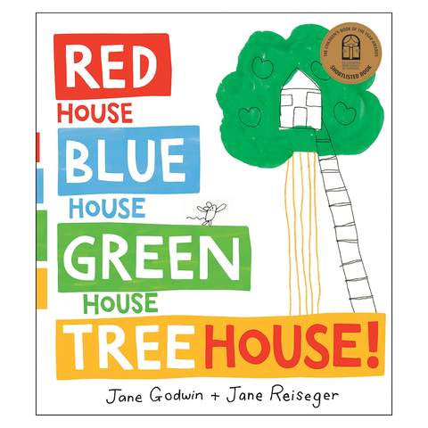 Red House Blue House Green House Tree House!