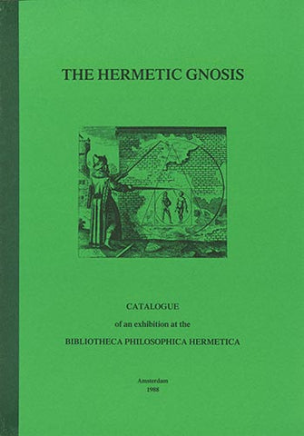 The Hermetic Gnosis - Embassy of the Free Mind