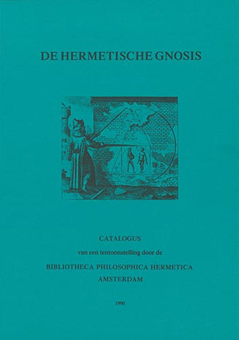 De Hermetische Gnosis - Embassy of the Free Mind