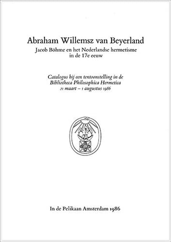 Abraham Willemsz van Beyerland - Embassy of the Free Mind