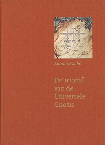 De Triomf van de Universele Gnosis | e-book - Embassy of the Free Mind