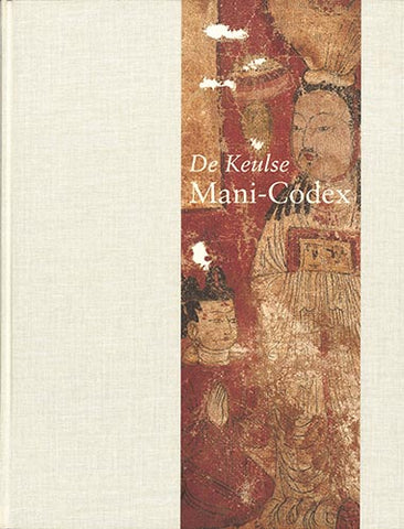 De Keulse Mani-Codex - Embassy of the Free Mind
