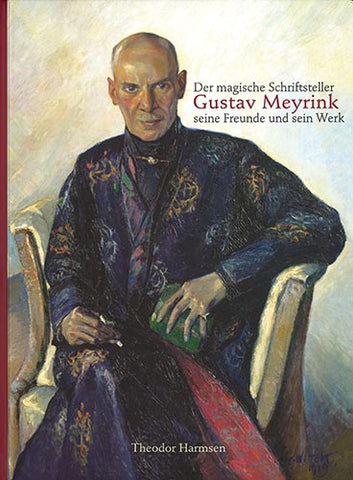Der magische Schriftsteller Gustav Meyrink | e-book - Embassy of the Free Mind