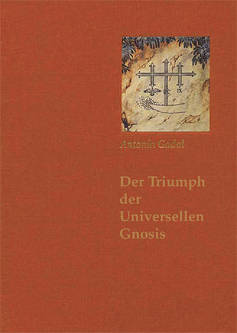 Der Triumph der Universellen Gnosis - Embassy of the Free Mind