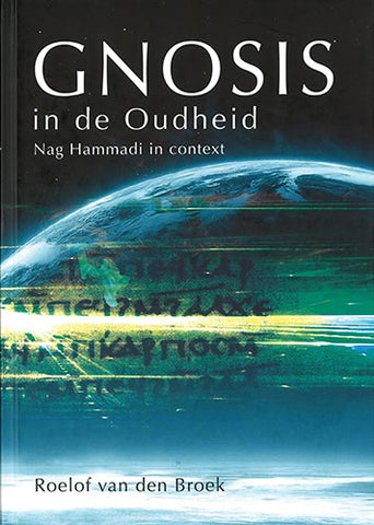 Gnosis in de Oudheid | e-book - Embassy of the Free Mind