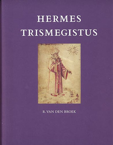 Hermes Trismegistus - Embassy of the Free Mind